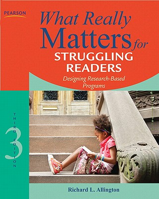 What Really Matters for Struggling Readers By Allington, Richard L.