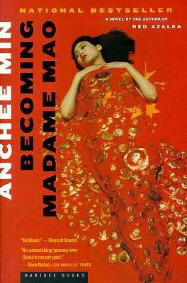 Becoming Madame Mao By Min, Anchee