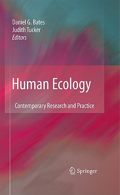 Human Ecology By Bates, Daniel G. (EDT)/ Tucker, Judith (EDT)